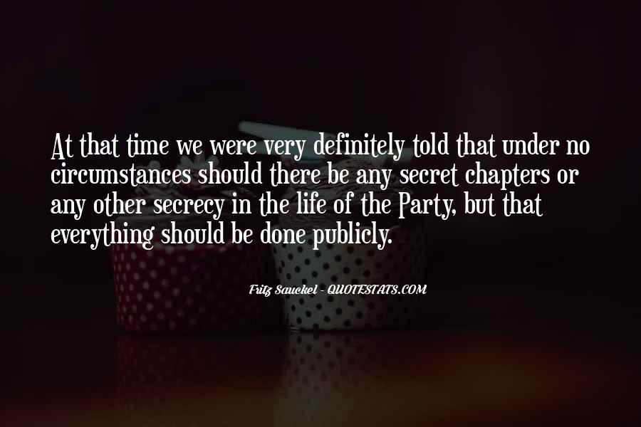 Quotes About Having A Secret Life #14915