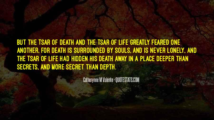 Quotes About Having A Secret Life #24366