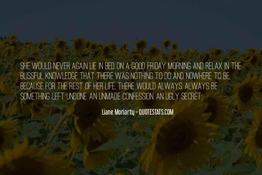 Quotes About Having A Secret Life #2511