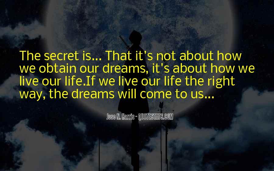 Quotes About Having A Secret Life #42198