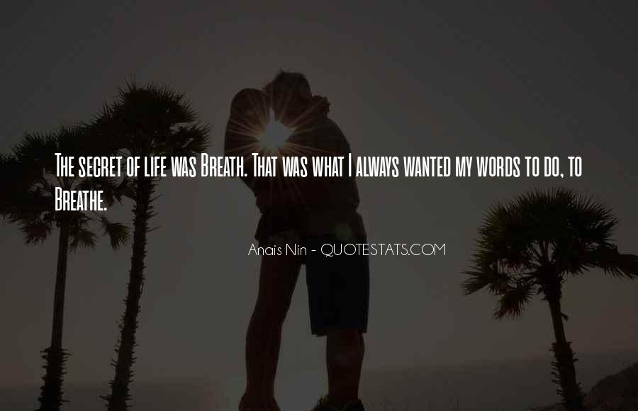 Quotes About Having A Secret Life #47453