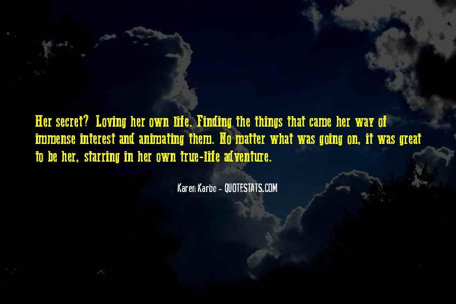 Quotes About Having A Secret Life #51170