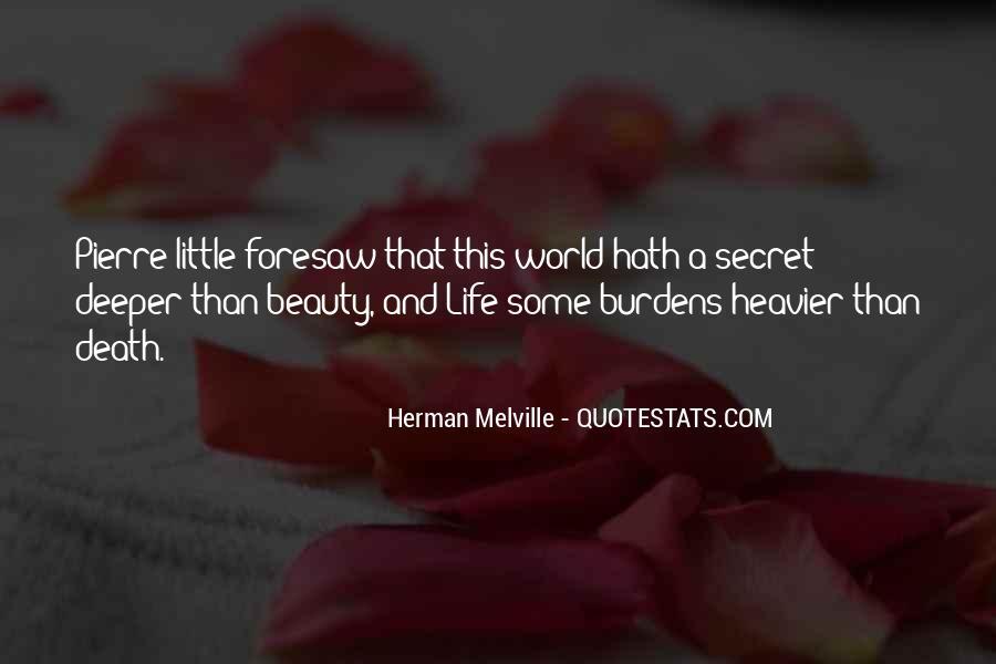 Quotes About Having A Secret Life #5953
