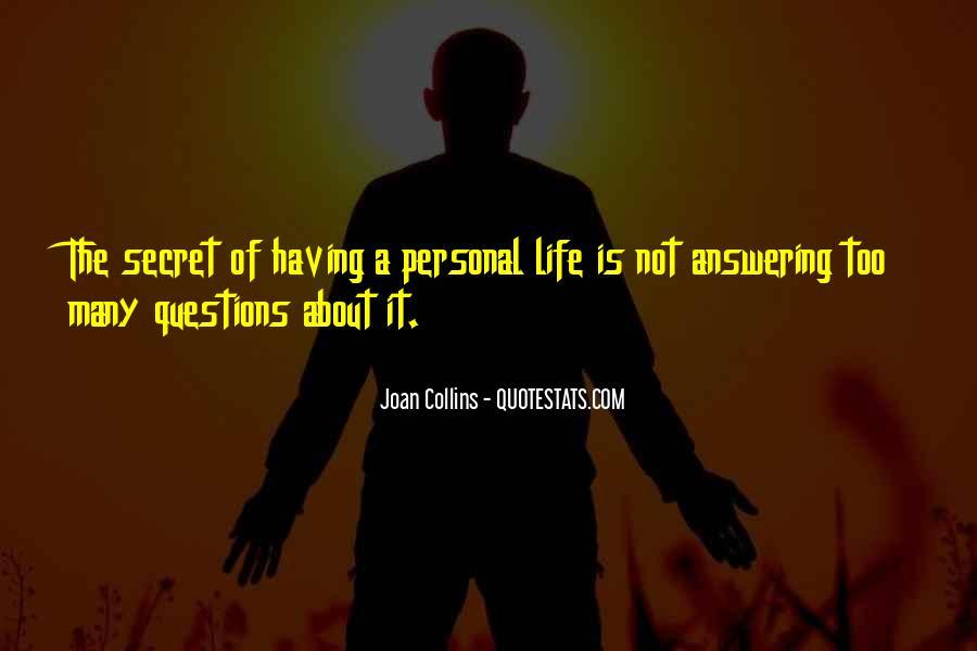 Quotes About Having A Secret Life #856466