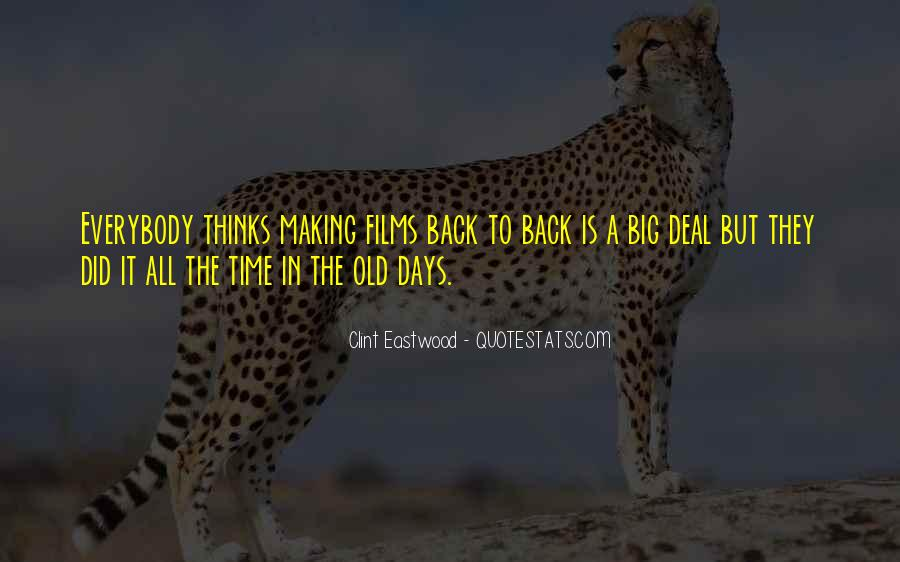 Quotes About Making A Big Deal Out Of Nothing #701122