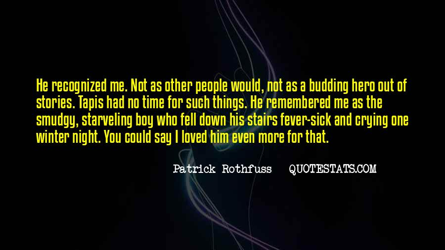 Quotes About Sick Loved Ones #1808823
