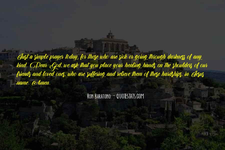 Quotes About Sick Loved Ones #1832227