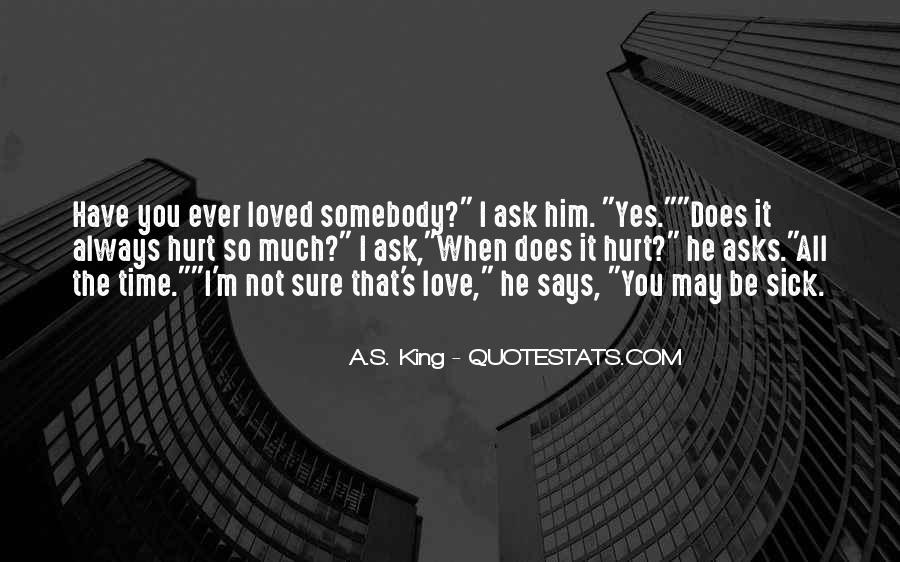 Quotes About Sick Loved Ones #978898