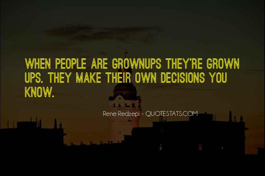 Quotes About Grown #15154