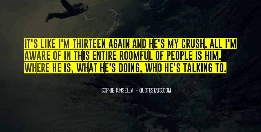 Quotes About Talking To Him Again #1404546