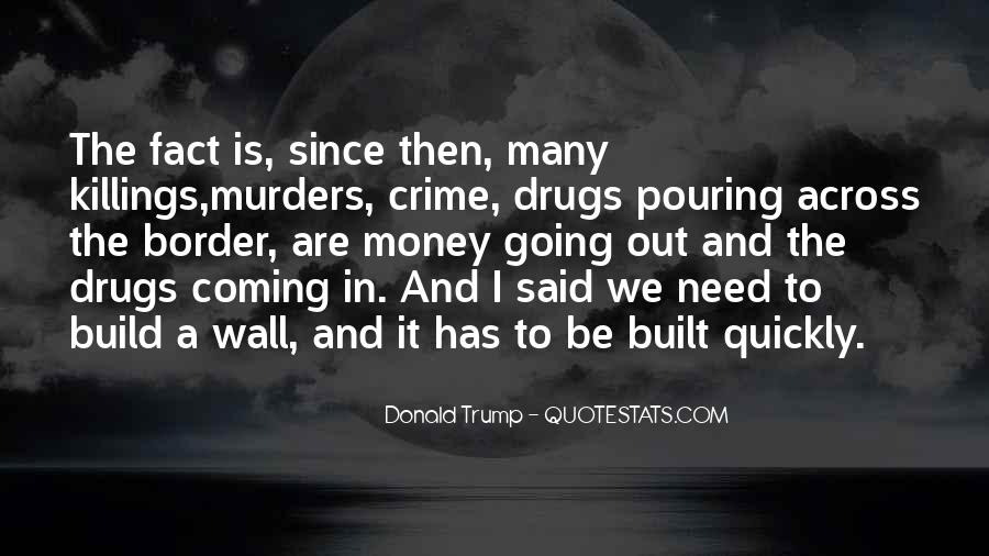 Quotes About The Wall Donald Trump #1259917