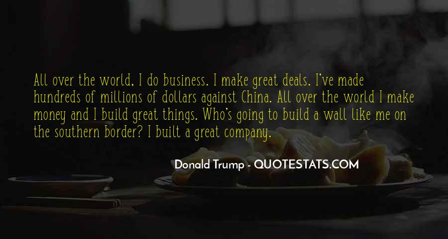 Quotes About The Wall Donald Trump #1364340