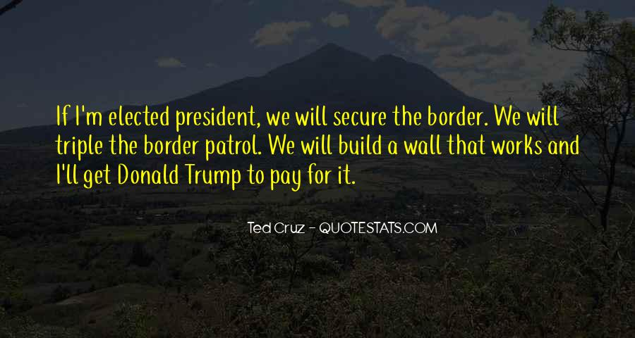 Quotes About The Wall Donald Trump #451182