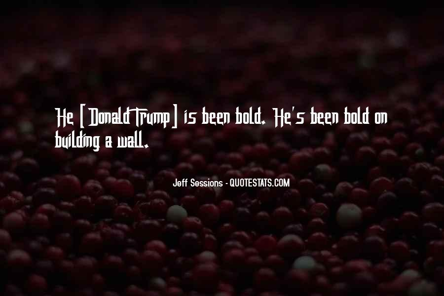 Quotes About The Wall Donald Trump #48501