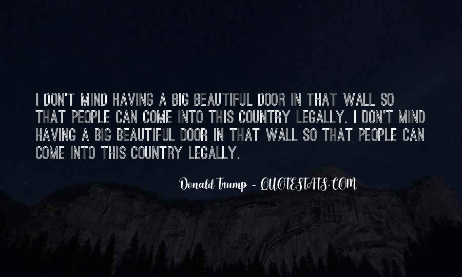 Quotes About The Wall Donald Trump #644703