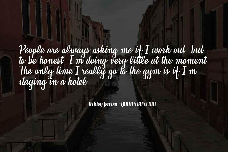 Quotes About Staying In The Moment #1256673