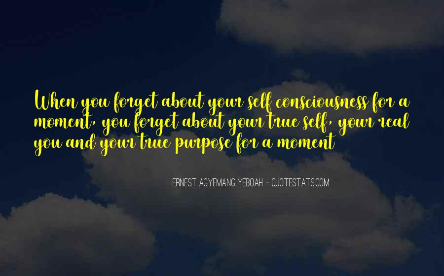 Quotes About Staying In The Moment #1314556