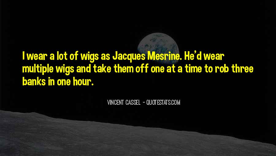 Quotes About Wigs #1489186