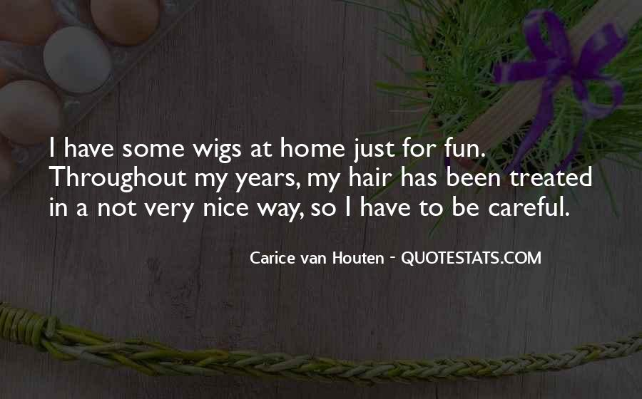 Quotes About Wigs #1799491