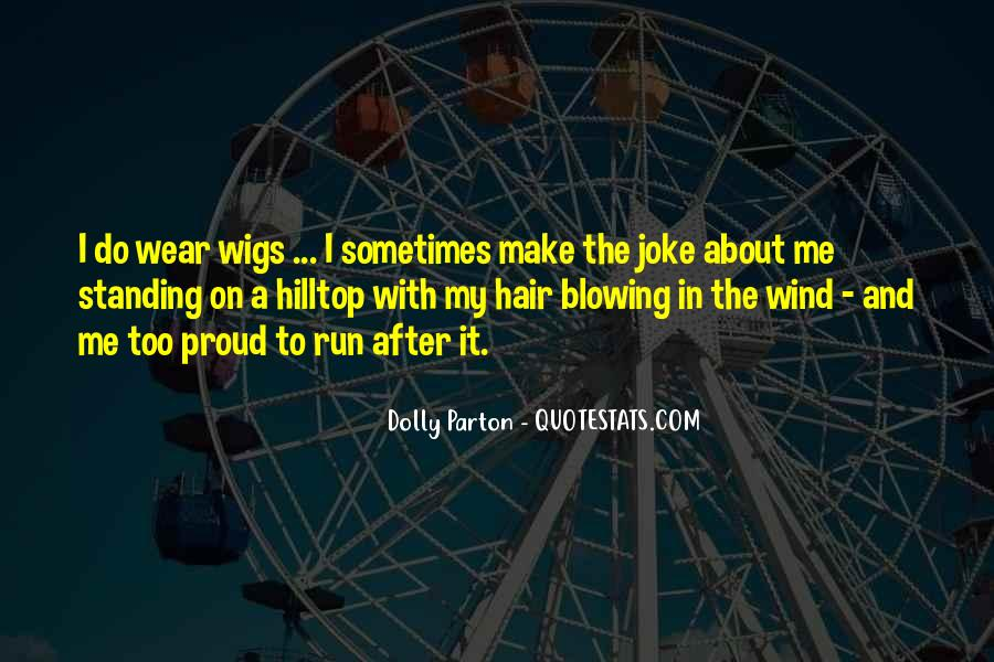 Quotes About Wigs #676758