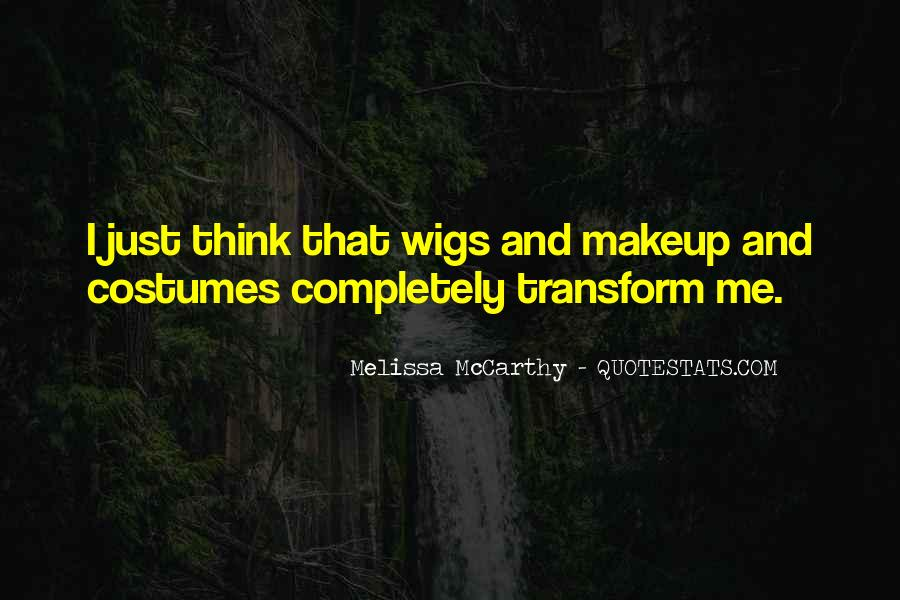 Quotes About Wigs #92628