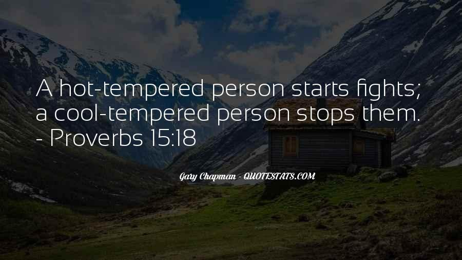Quotes About Hot Tempered #1097666