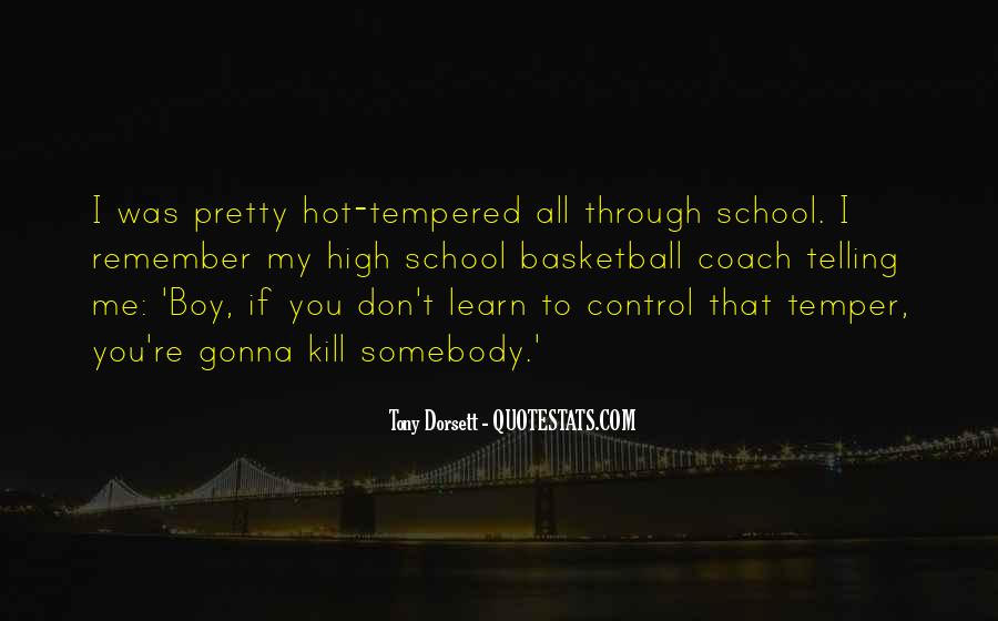 Quotes About Hot Tempered #1206299