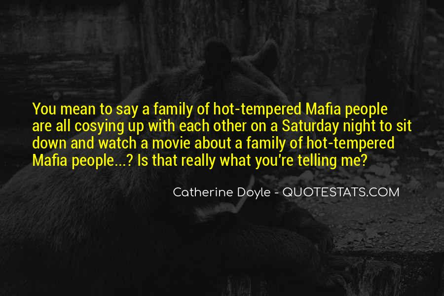 Quotes About Hot Tempered #1522683