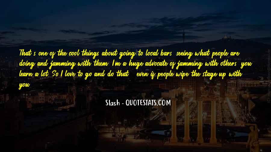 Quotes About Local Music #1029476