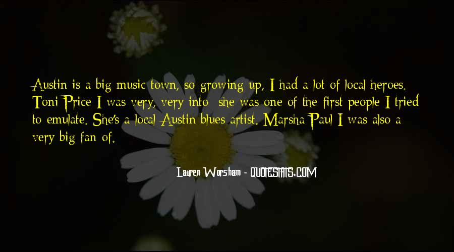 Quotes About Local Music #1038944