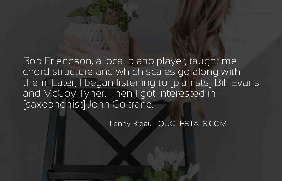 Quotes About Local Music #1289115