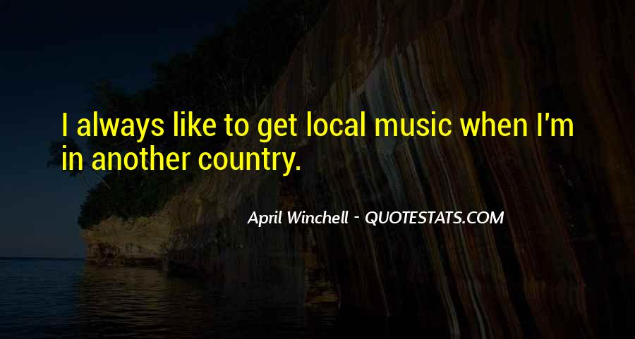 Quotes About Local Music #1391746