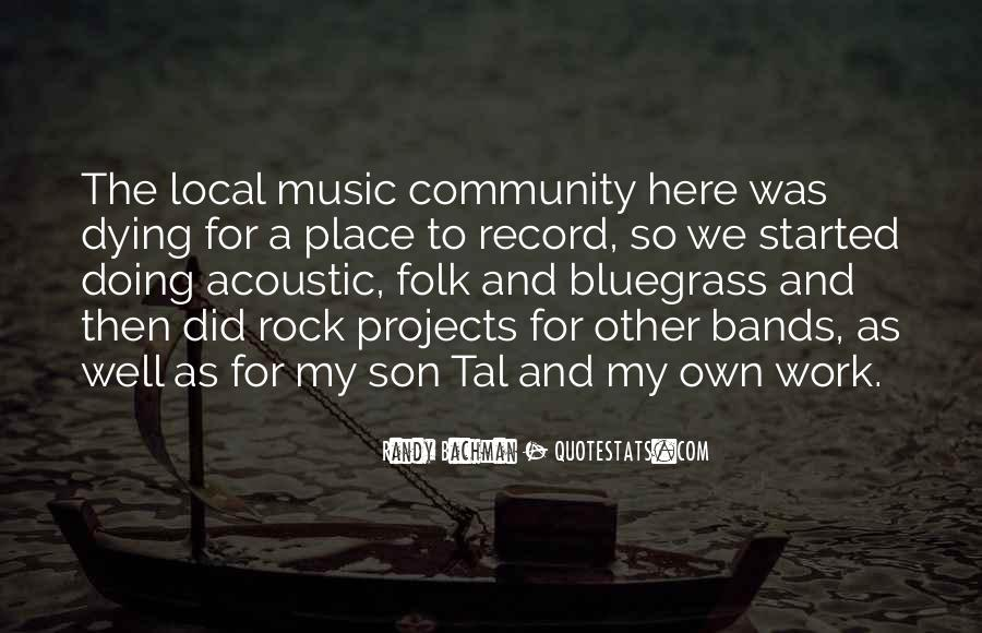Quotes About Local Music #1732991