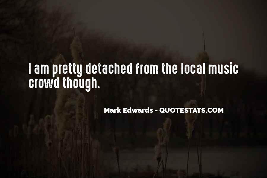 Quotes About Local Music #1856481