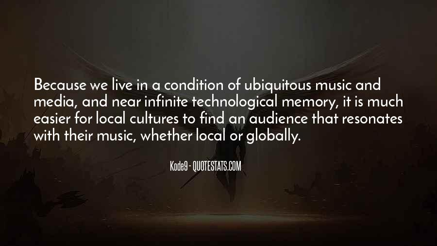 Quotes About Local Music #719155