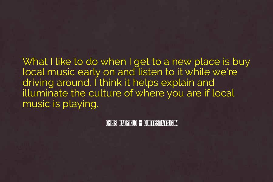 Quotes About Local Music #756802