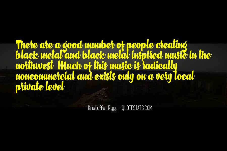 Quotes About Local Music #823094