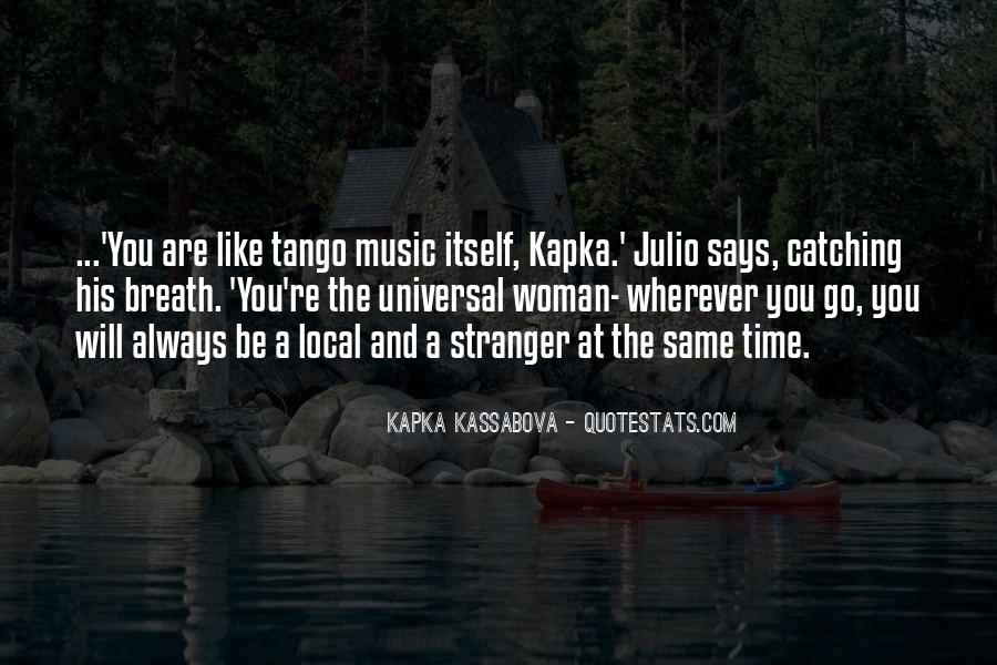 Quotes About Local Music #878029