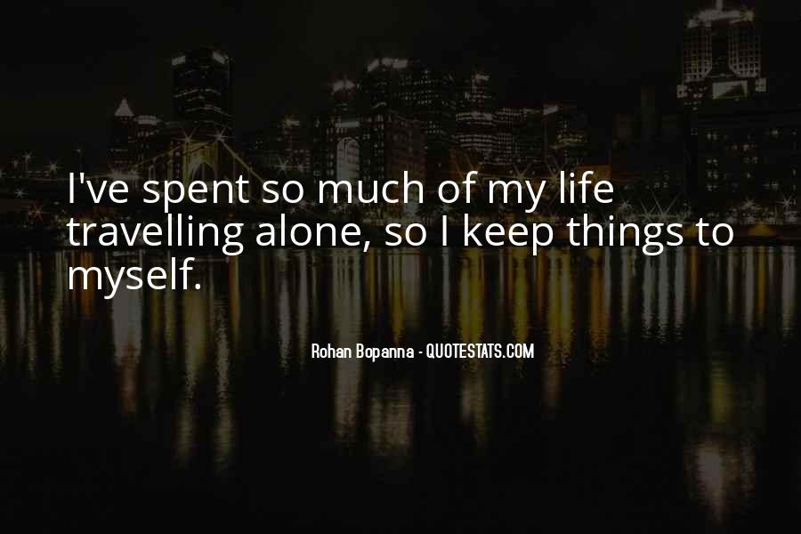 Quotes About Travelling Alone #854388