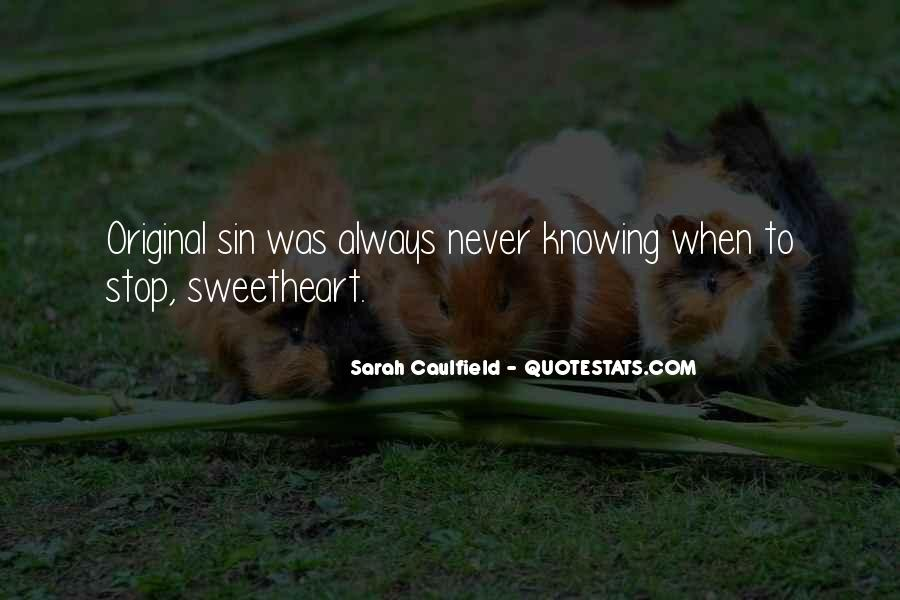 Quotes About Not Knowing When To Stop #11586