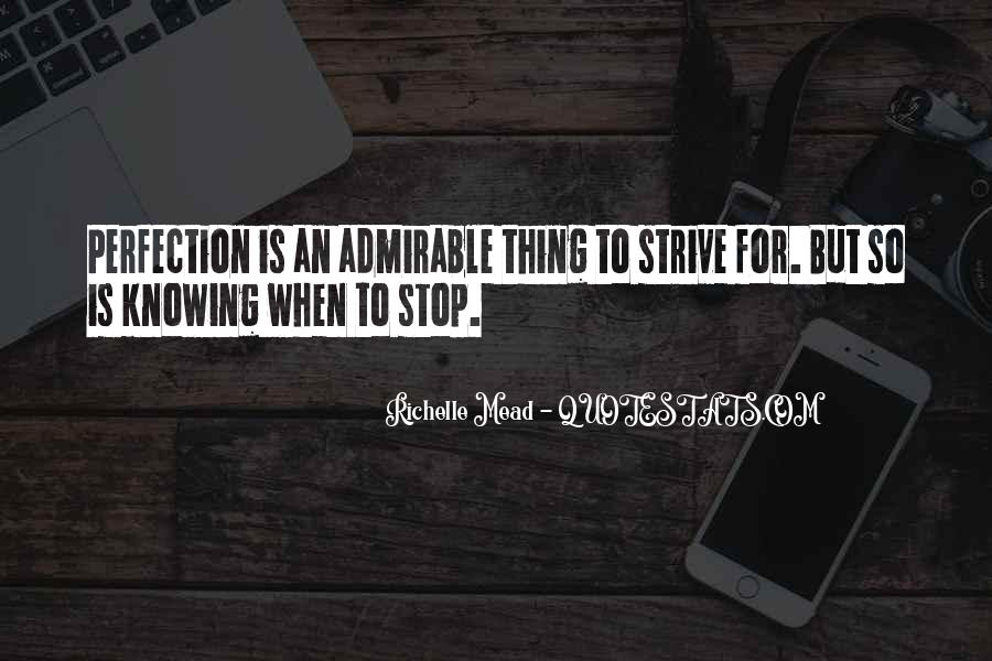 Quotes About Not Knowing When To Stop #1709728
