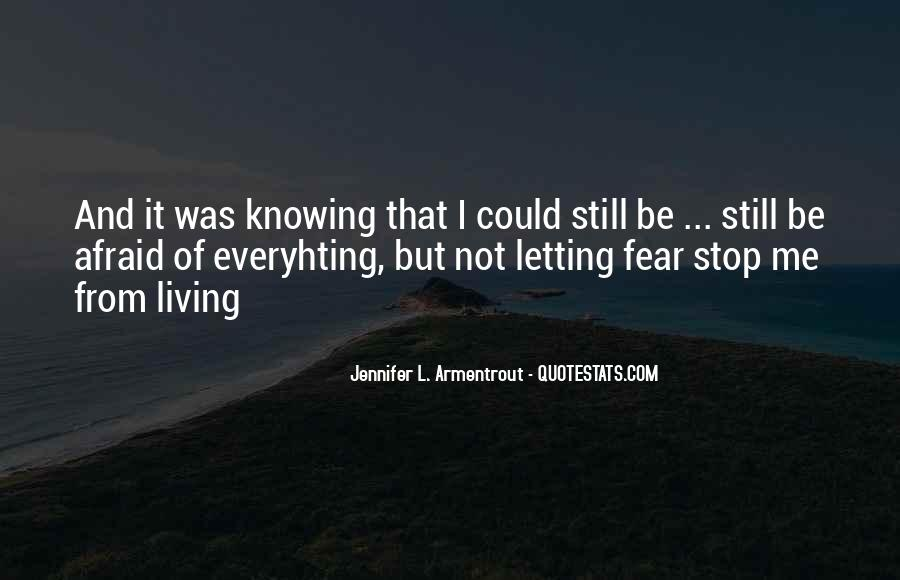 Quotes About Not Knowing When To Stop #242160