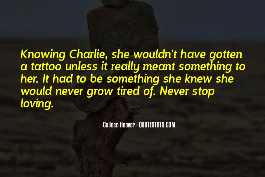 Quotes About Not Knowing When To Stop #647969