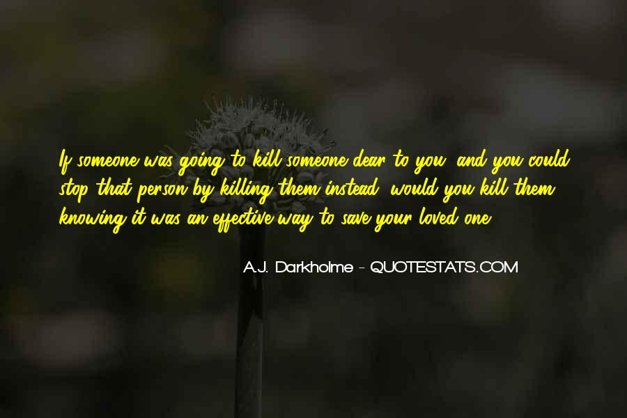 Quotes About Not Knowing When To Stop #746103