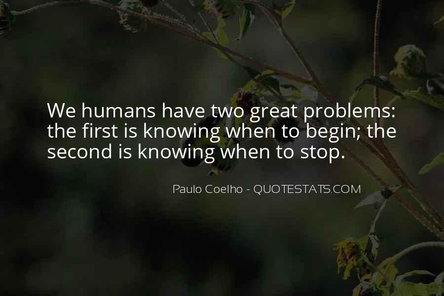Quotes About Not Knowing When To Stop #922644