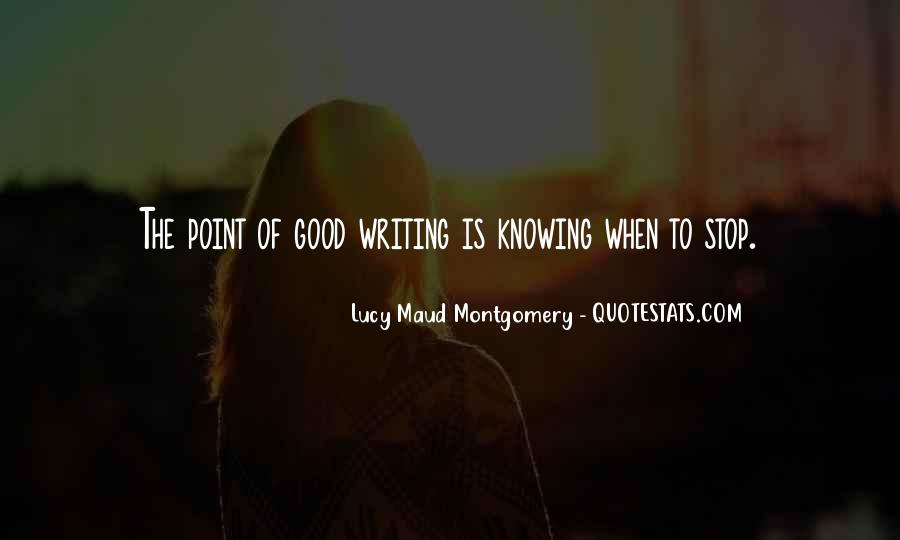 Quotes About Not Knowing When To Stop #960732