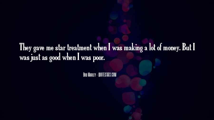 Quotes About Treatment Of The Poor #604048