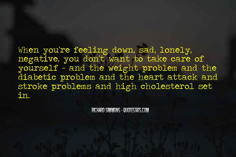 Quotes About Feeling Really Sad #15794