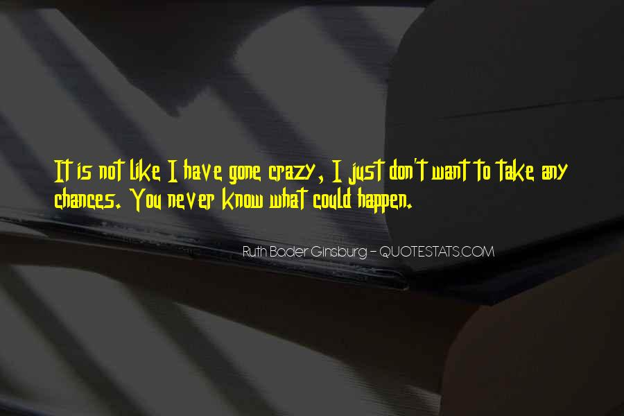Quotes About Not Know What You Want #162546