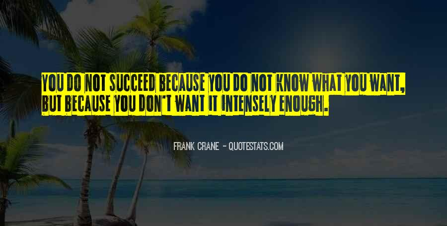 Quotes About Not Know What You Want #191576